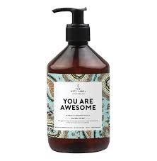 Hand soap - You are awesome